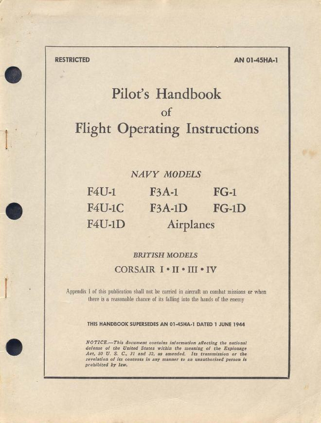 "Pilot's manual for the early model Corsairs. Note that ""F4U-1A"" is not on the list because it was not an ""official"" US Navy designation at the contracting/acquisition level."